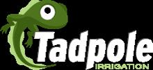 Tadpole Irrigation